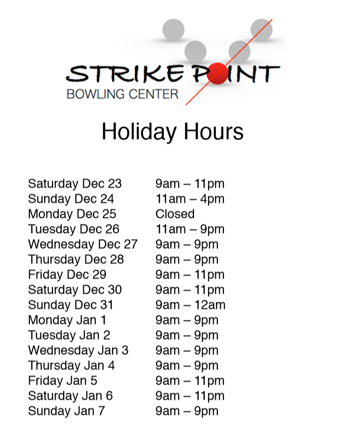 strikepoint holiday hours